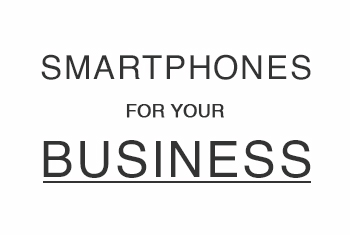 Smartphone for Enterprise Solutions